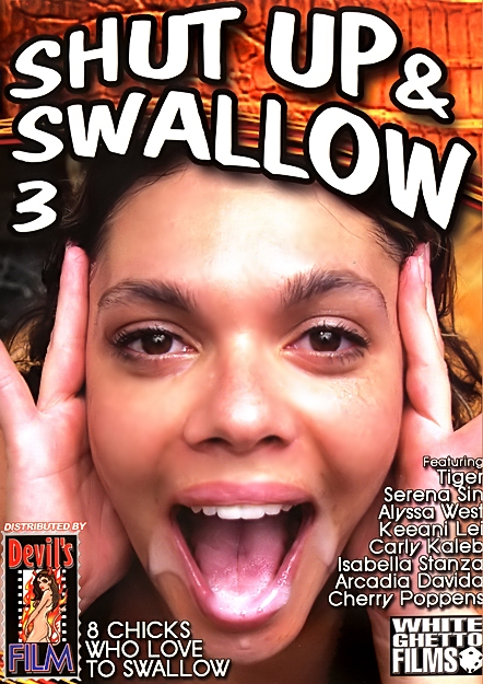 Shut Up And Swallow #03