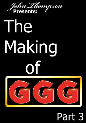Making of GGG #03