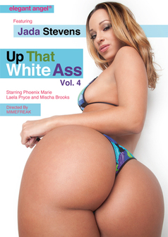 Up That White Ass #4