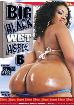 Big Black Wet Asses #6