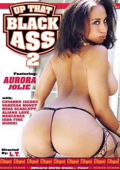 Up That Black Ass #2