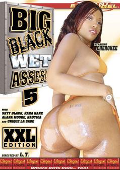 Big Black Wet Asses #5
