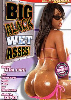 Big Black Wet Asses #1