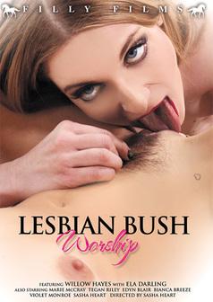 Lesbian Bush Worship #1