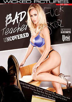 Bad Teachers Uncovered