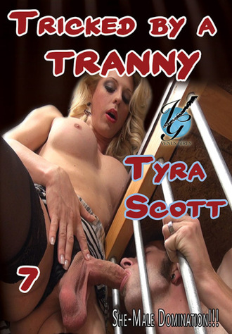 Tricked by a Tranny 7