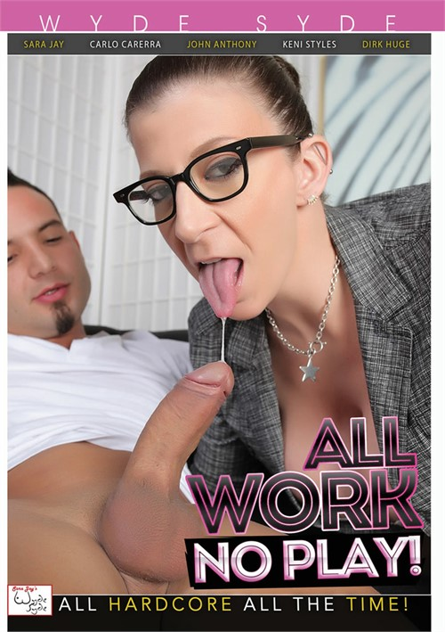 All Work No Play!