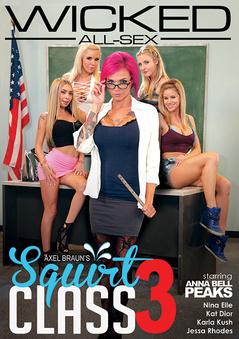 Axel Braun's Squirt Class #3 DVD