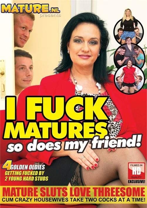 I Fuck Matures So Does My Friend!