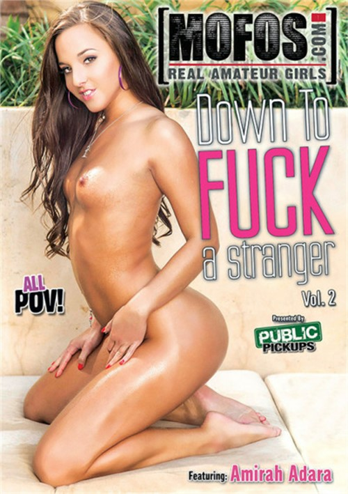 Down To Fuck A Stranger #2