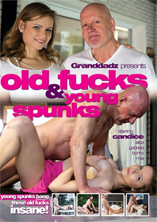 Old Fucks & Young Spunks