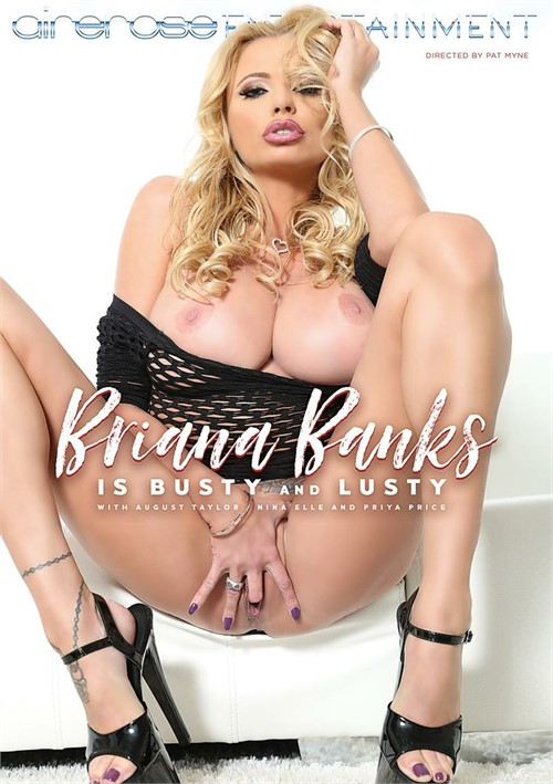 Briana Banks is Busty and Lusty