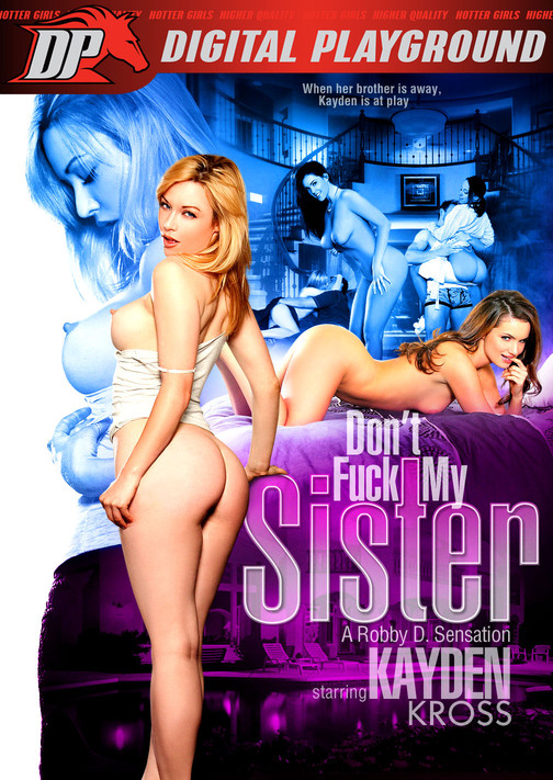 Don't Fuck My Sister DVD