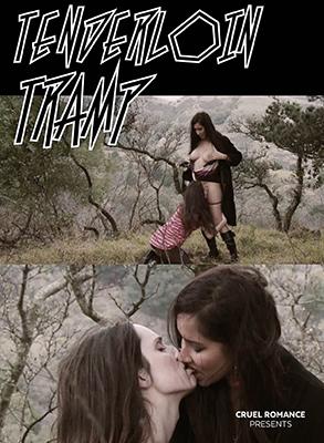 Cruel Romance: Tenderloin Tramp