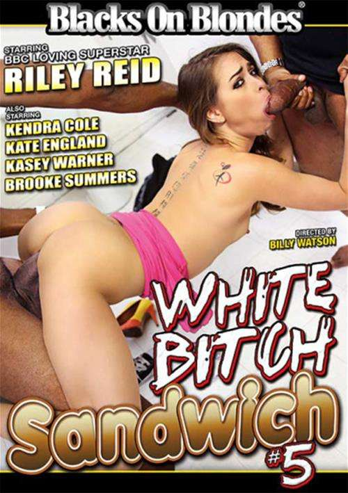 White Bitch Sandwich #5