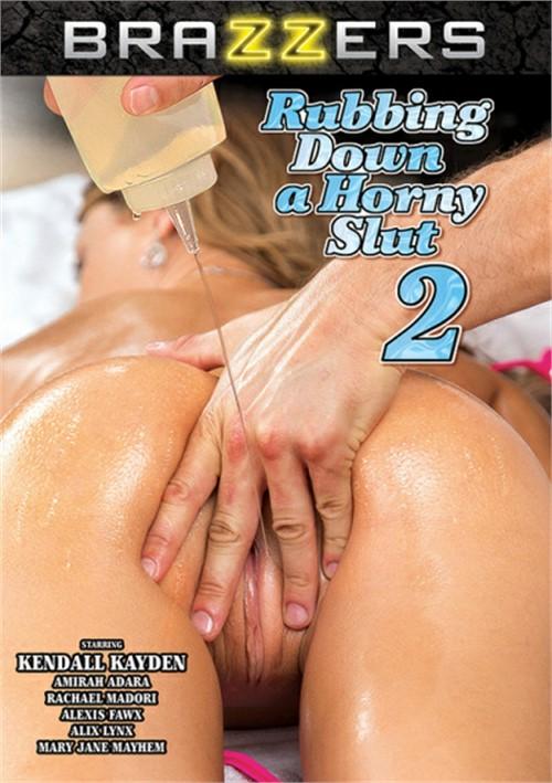 Rubbing Down A Horny Slut #2