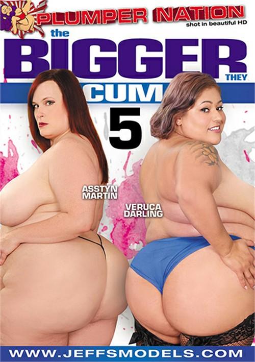 The Bigger They Cum #5