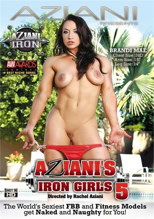 Aziani's Iron Girls #5