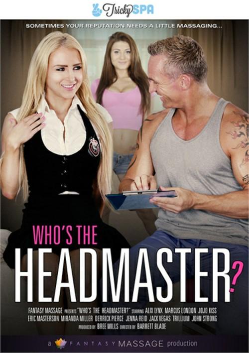 Who's The Headmaster?
