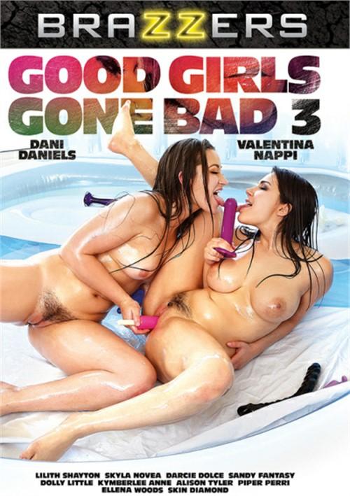 Good Girls Gone Bad #3