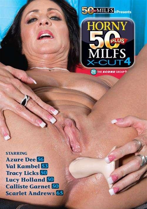 Horny 50 Plus MILFS X Cut #4