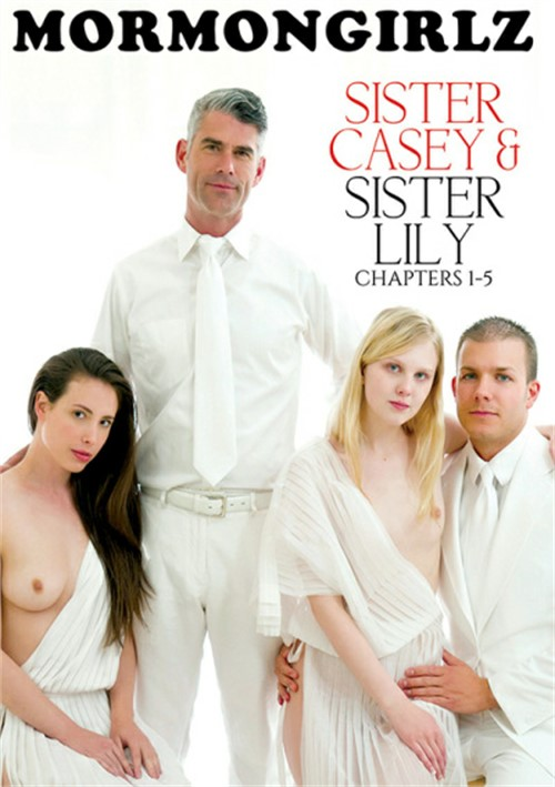Sister Casey & Sister Lily Chapters 1- 5