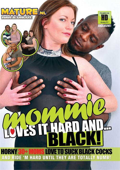Mommie Loves It Hard And Black