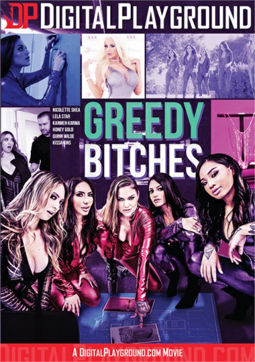 Greedy Bitches DVD