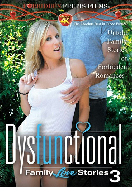 Dysfunctional Family Love Stories #3