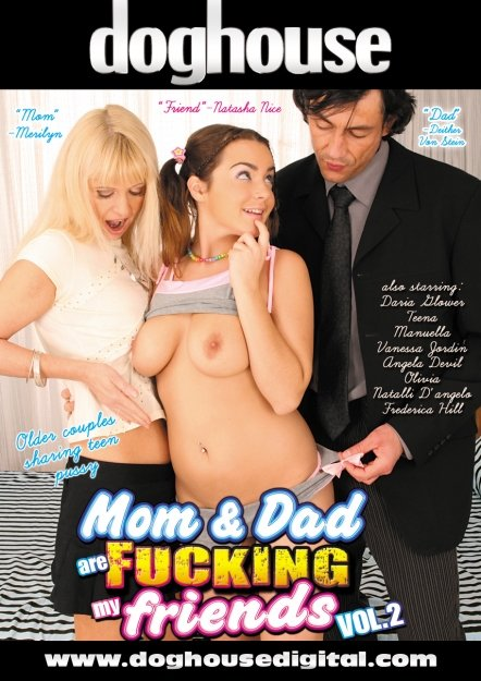 Mom And Dad Are Fucking My Friends Vol 02