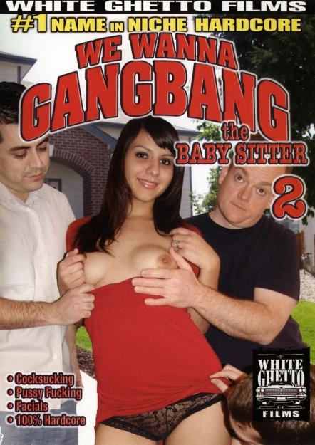 We Wanna Gang Bang The Babysitter #02