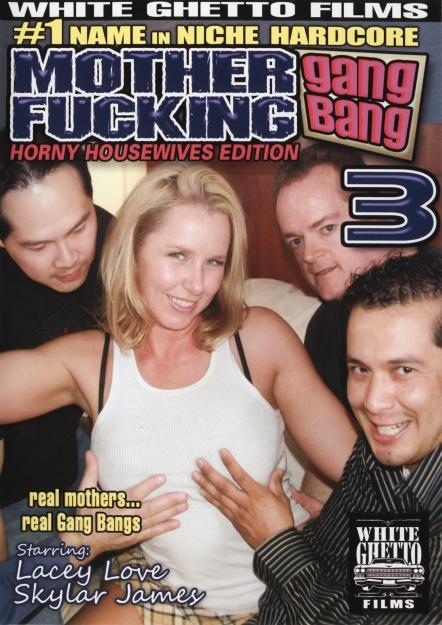 Mother Fucking Gang Bang #03