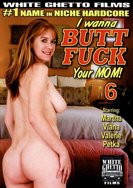 I Wanna Buttfuck Your Mom #06