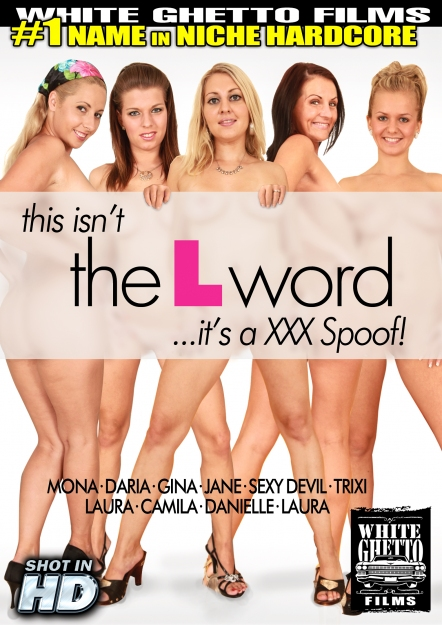 This Isn't The L Word - It's A XXX Spoof!
