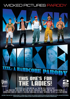 Magic Mike XXXL A Hardcore Parody