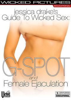 jessica drake Guide to Wicked Sex: G-Spot and Female Ejaculation DVD