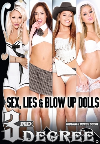 Sex, Lies & Blow Up Dolls