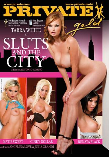 Sluts and the City