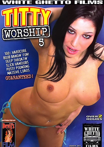 Titty Worship #05