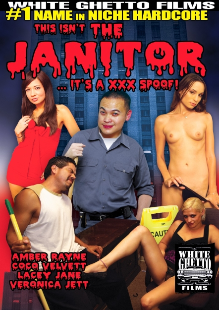 This Isn't The Janitor - It's A XXX Spoof!