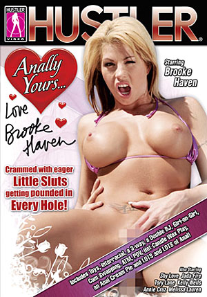 Anally Yours, Love Brooke Haven