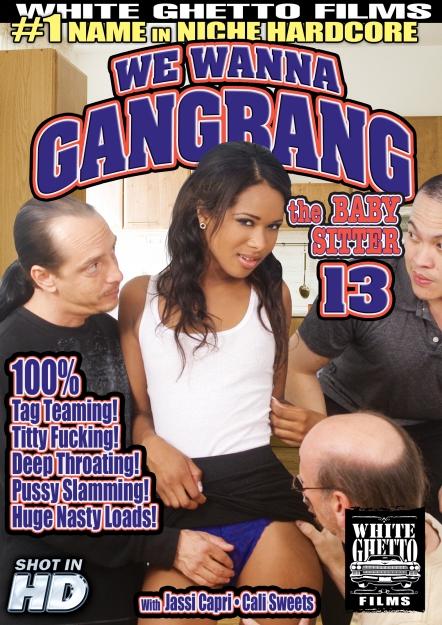 We Wanna Gang Bang The Babysitter #13