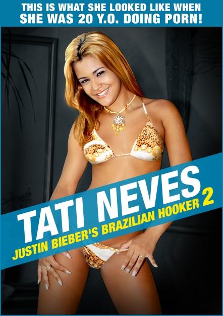 Tati Neves - Justin Bieber's Brazilian Hooker 2
