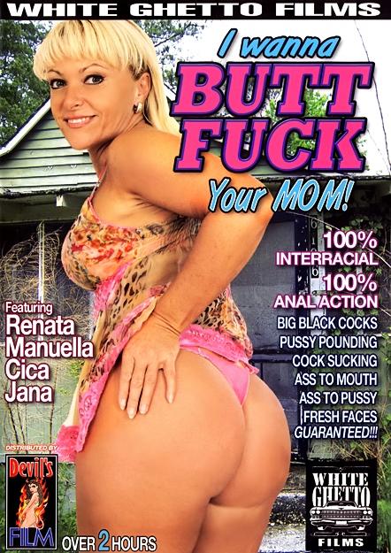 I Wanna Butt Fuck Your Mom