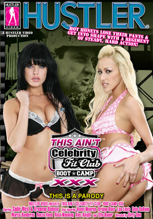 This Ain't Celebrity Fit Club - Boot Camp XXX