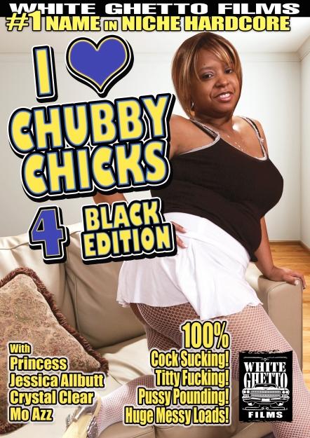 I Love Chubby Chicks #04 - Black Edition