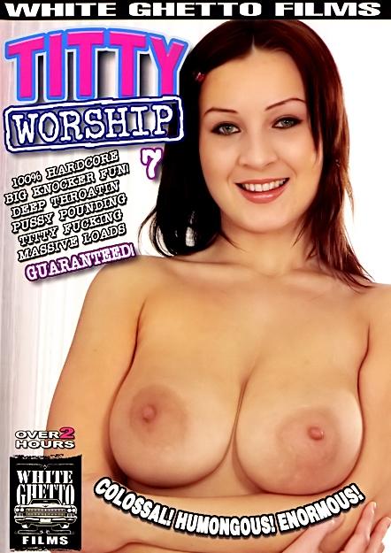 Titty Worship #07