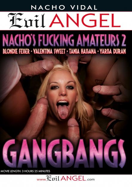 Nacho's Fucking Amateurs #02: Gangbangs