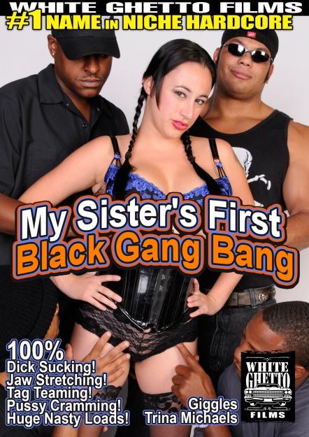 My Sister's First Black Gang Bang