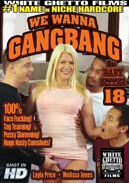 We Wanna Gangbang The Babysitter #18